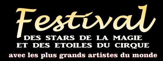 Festival des stars de la Magie et des étoiles du cirque
